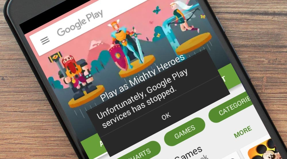 """Guide to Fix """"Unfortunately GooglePlay Services Has Stopped"""